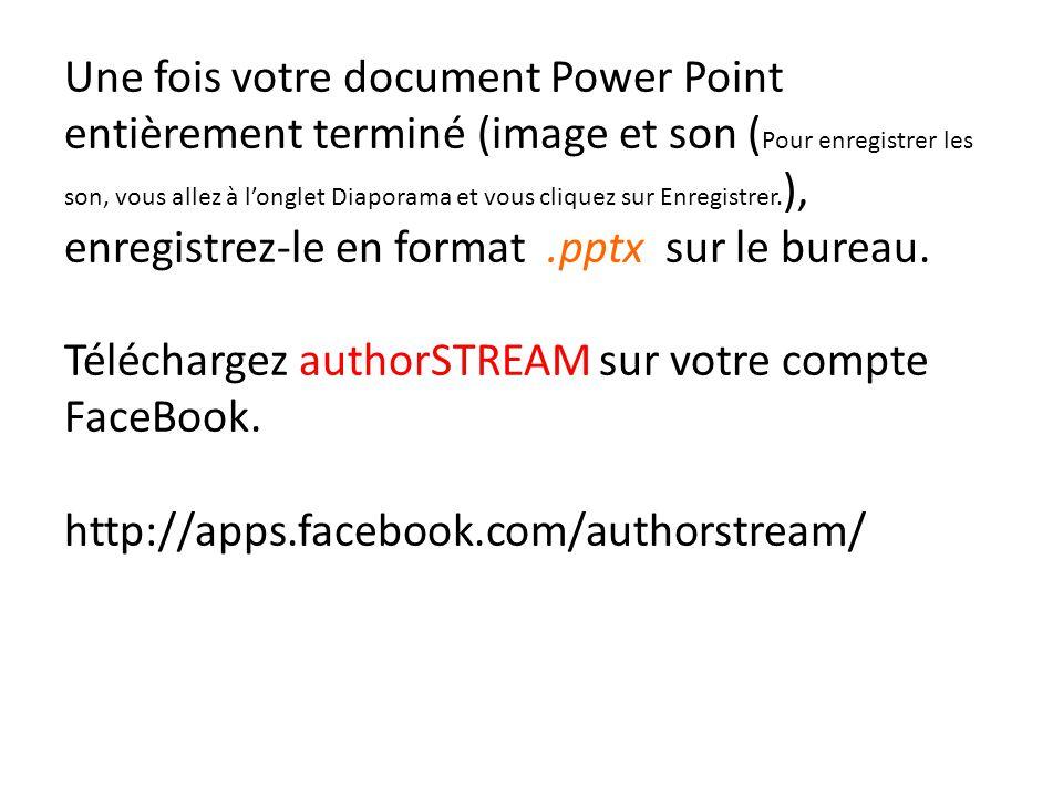 Une fois votre document Power Point entièrement terminé (image et son ( Pour enregistrer les son, vous allez à l'onglet Diaporama et vous cliquez sur Enregistrer.