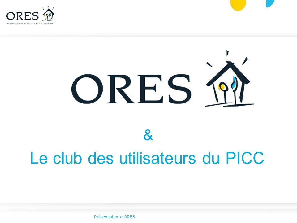 11 Présentation d'ORES & Le club des utilisateurs du PICC