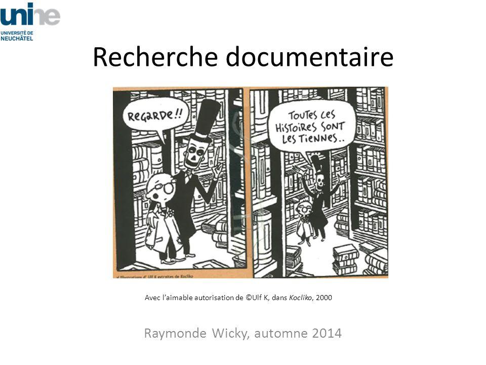 Rappel: votre sésame c'est www2.unine.ch/bibliotheque www2.unine.ch/bibliotheque Introduction à la recherche documentaire, automne 2014, Raymonde Wicky 42