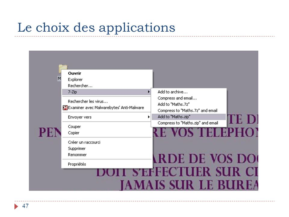 Le choix des applications 47