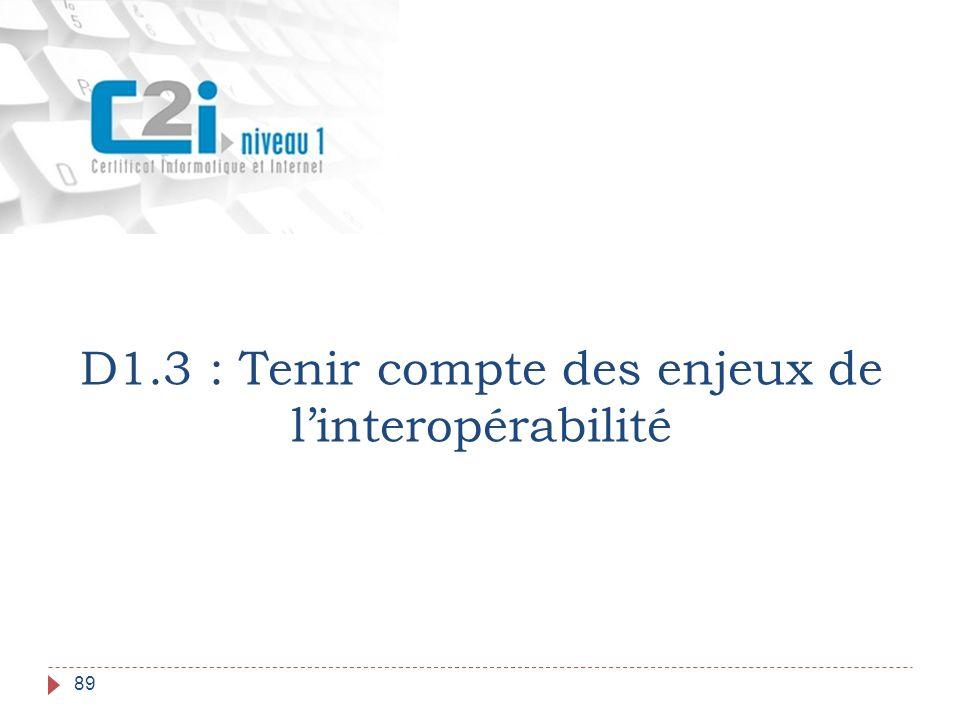 89 D1.3 : Tenir compte des enjeux de l'interopérabilité