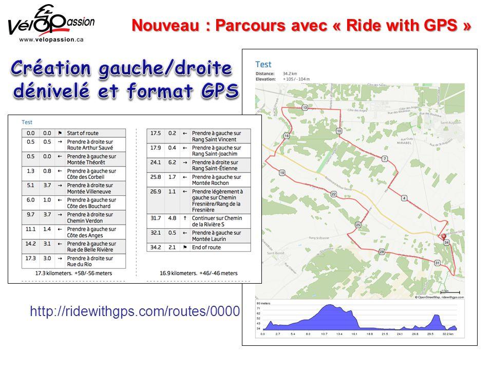 http://ridewithgps.com/routes/0000 Nouveau : Parcours avec « Ride with GPS »