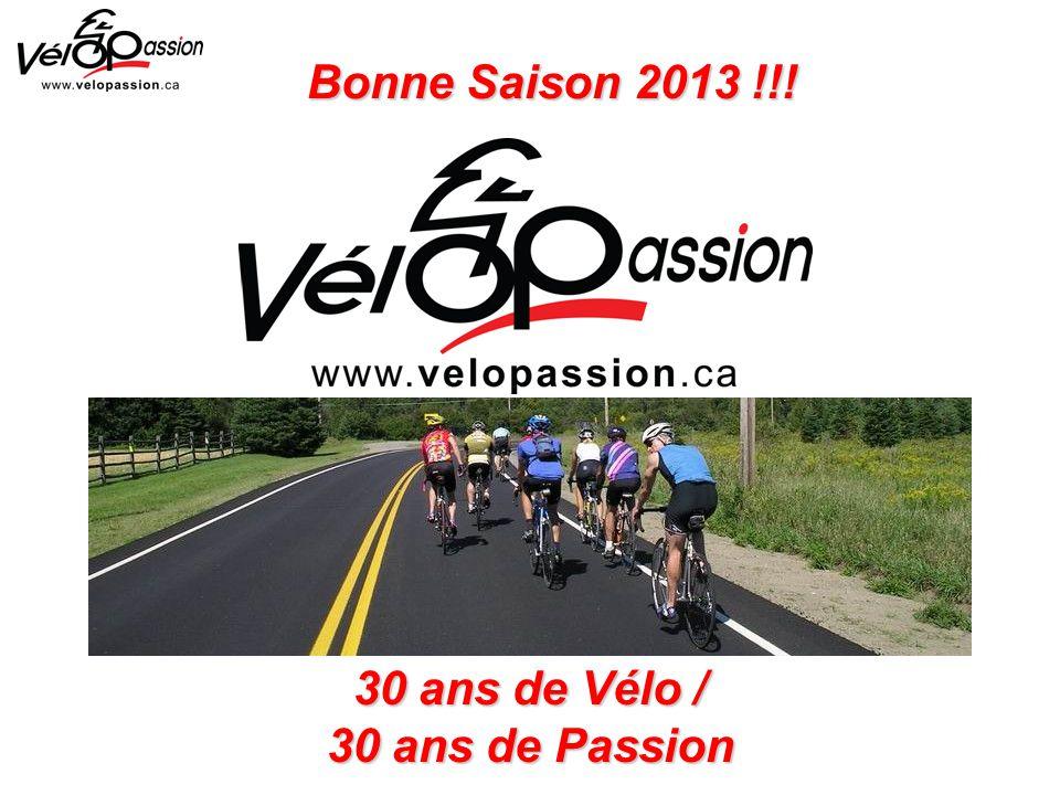 Bonne Saison 2013 !!! 30 ans de Vélo / 30 ans de Passion