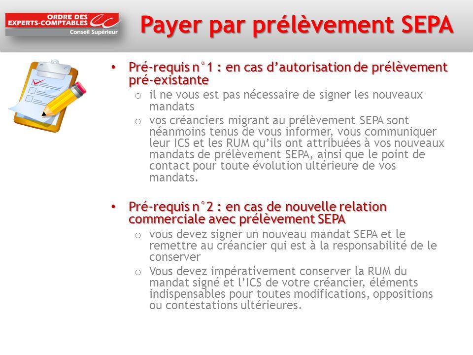 Payer par prélèvement SEPA Pré-requis n°1 : en cas d'autorisation de prélèvement pré-existante Pré-requis n°1 : en cas d'autorisation de prélèvement p