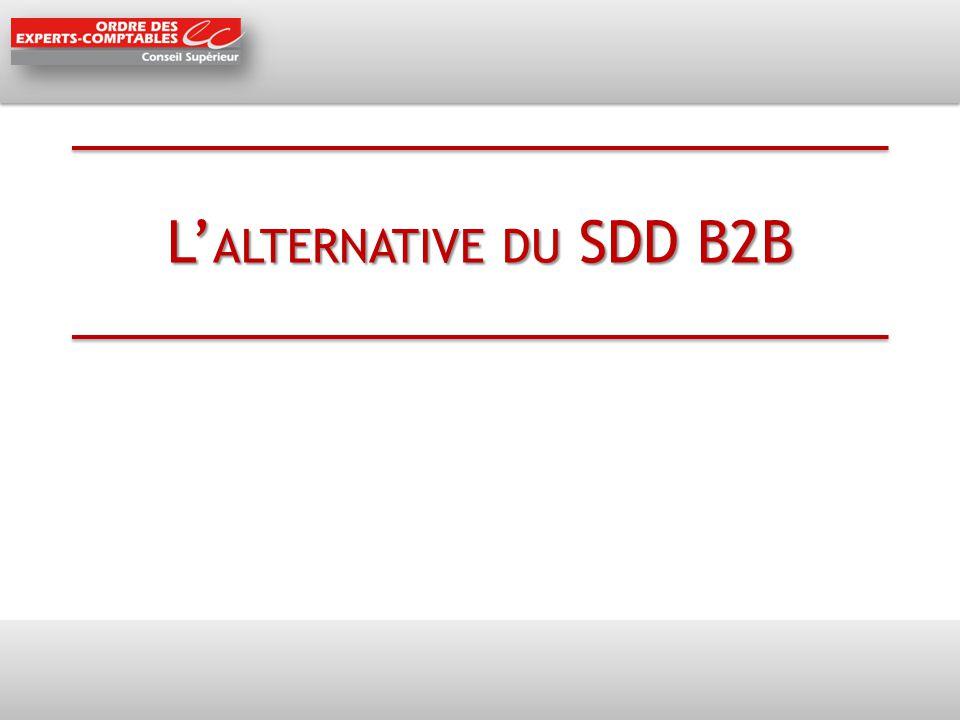 L' ALTERNATIVE DU SDD B2B
