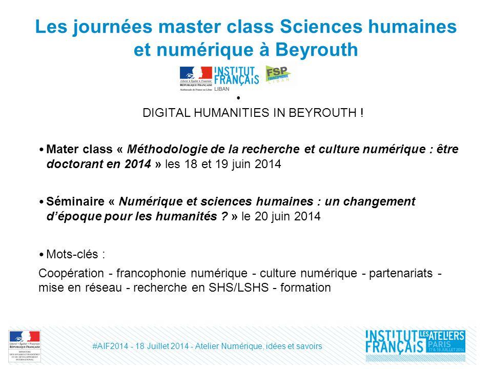 Les journées master class Sciences humaines et numérique à Beyrouth DIGITAL HUMANITIES IN BEYROUTH .