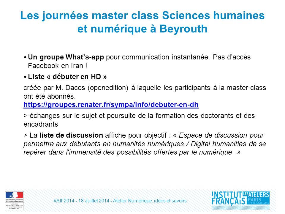 Les journées master class Sciences humaines et numérique à Beyrouth Un groupe What's-app pour communication instantanée.