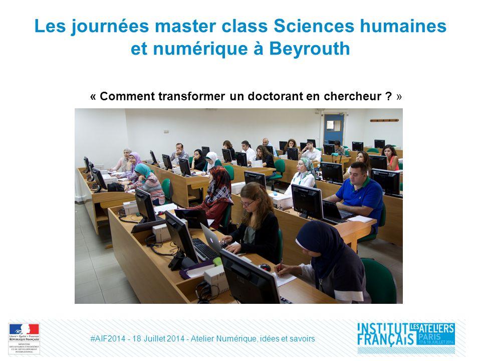 Les journées master class Sciences humaines et numérique à Beyrouth « Comment transformer un doctorant en chercheur .
