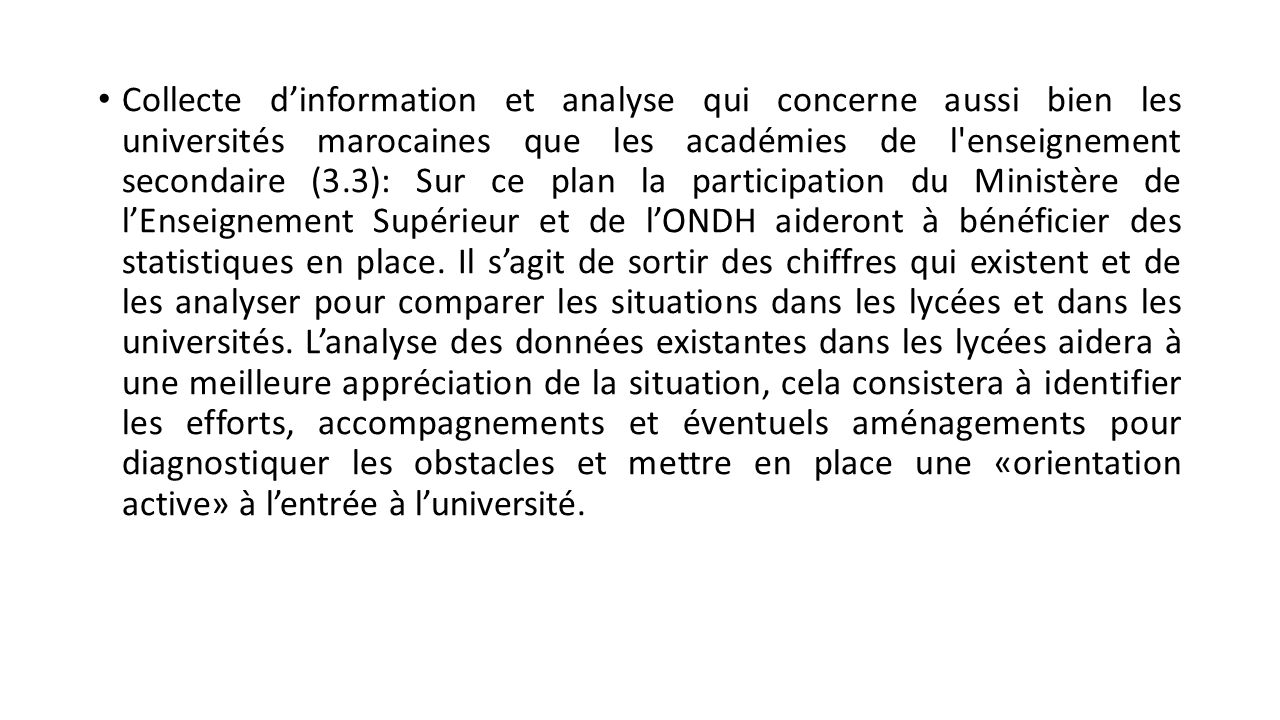 Enquête nationale au niveau universitaire (3.2): Il s'agit d'évaluer la situation de l'inclusion, de l'égalité des chances et de l'approche genre dans les universités marocaines.