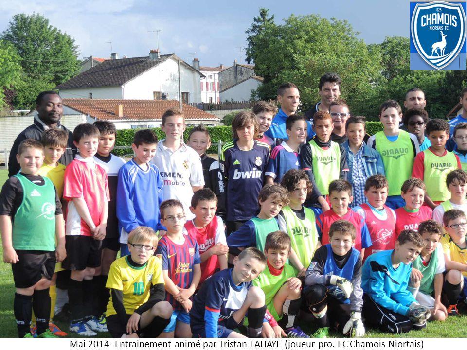 Mai 2014- Entrainement animé par Tristan LAHAYE (joueur pro. FC Chamois Niortais)
