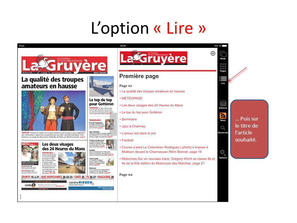 L'option « Editions » Cette option vous permet de retourner sur l'une de nos éditions antérieures.