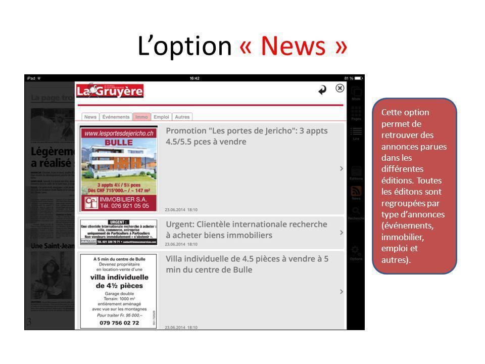 L'option « News » Cette option permet de retrouver des annonces parues dans les différentes éditions. Toutes les éditons sont regroupées par type d'an