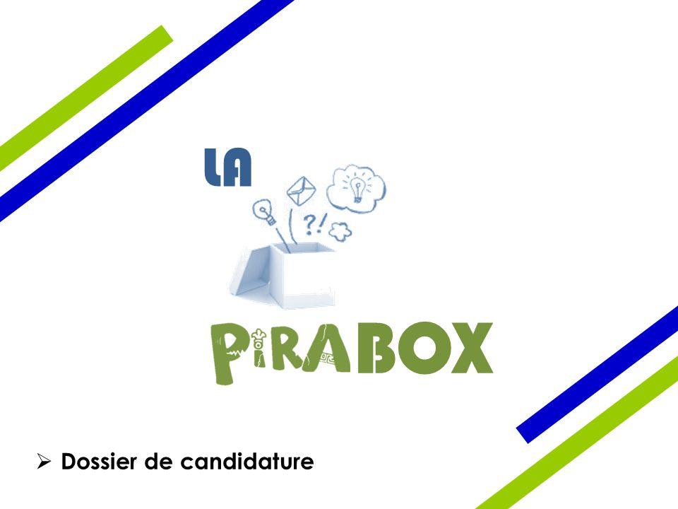 LA BOX  Dossier de candidature