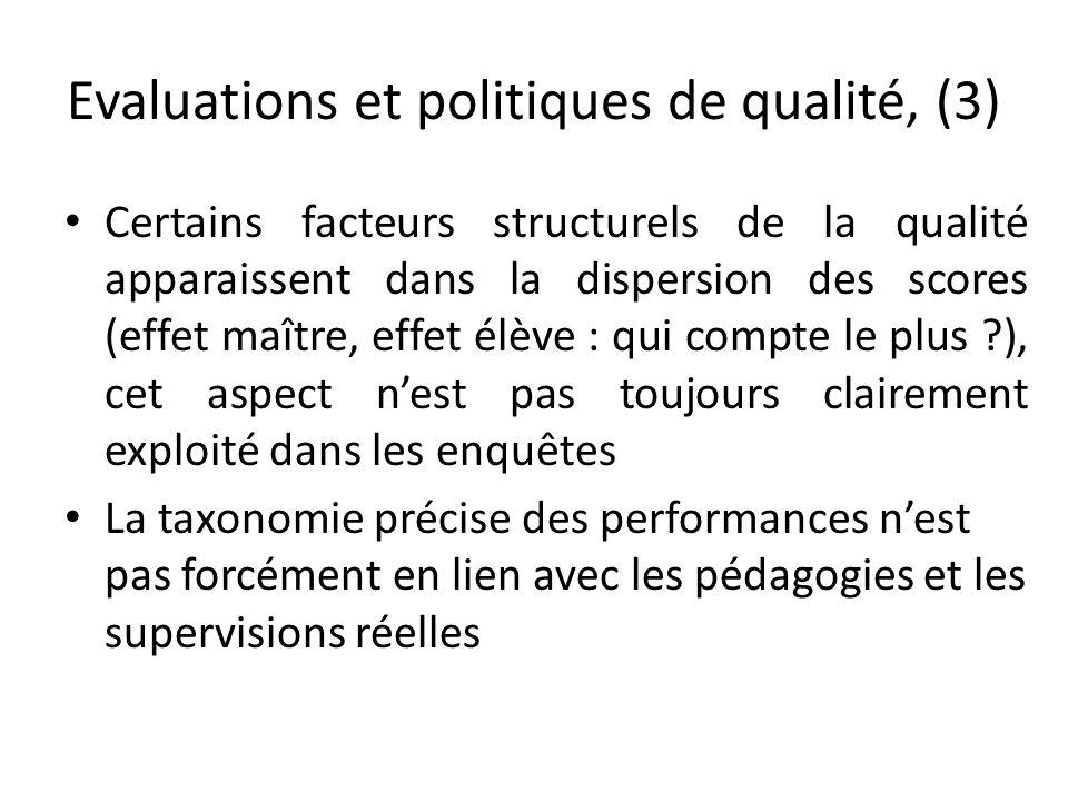 Evaluations et politiques de qualité, (3) Certains facteurs structurels de la qualité apparaissent dans la dispersion des scores (effet maître, effet