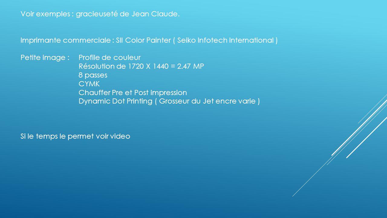 Voir exemples : gracieuseté de Jean Claude.