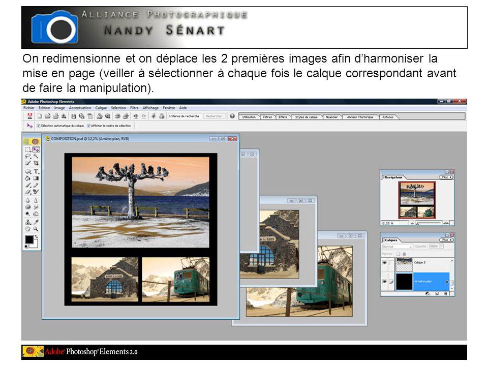 On redimensionne et on déplace les 2 premières images afin d'harmoniser la mise en page (veiller à sélectionner à chaque fois le calque correspondant avant de faire la manipulation).
