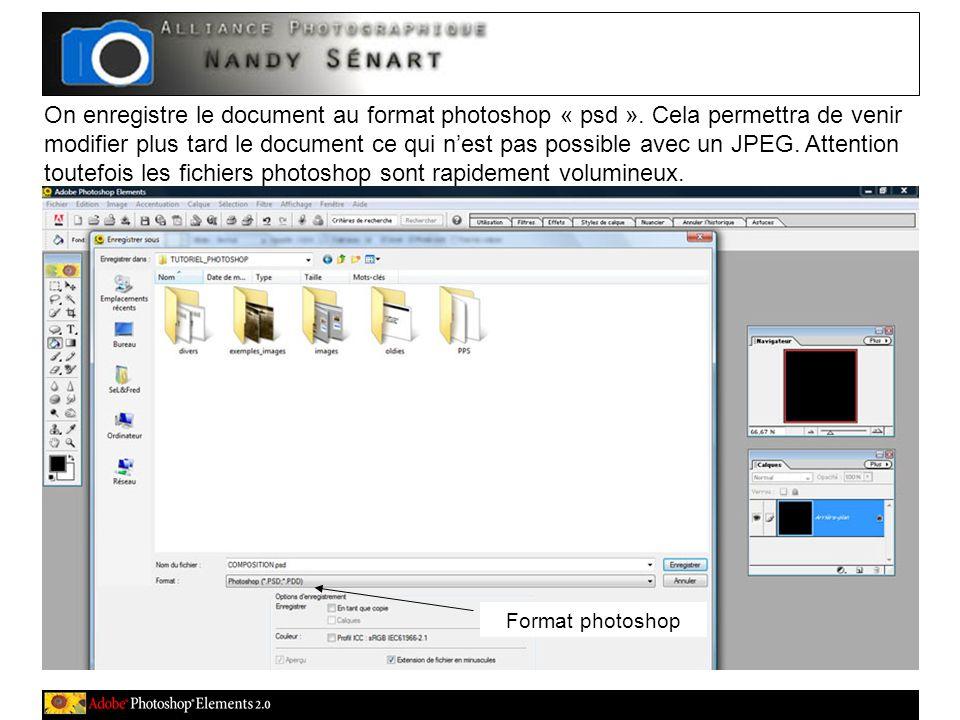 On enregistre le document au format photoshop « psd ».