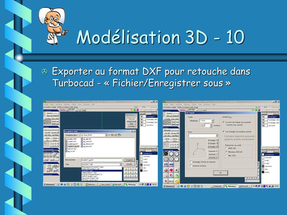 Modélisation 3D - 10 > Exporter au format DXF pour retouche dans Turbocad - « Fichier/Enregistrer sous »