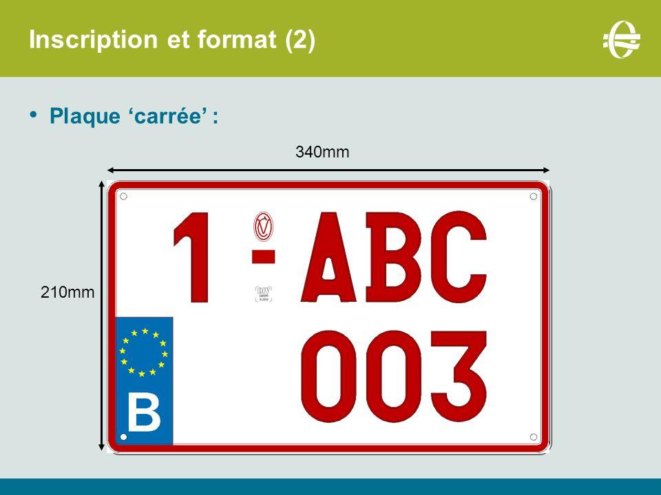 1Immatriculation normale 2 3 4 5 6 7 8Plaques internationales 9Plaques personnalisées Inscription et format : le chiffre index