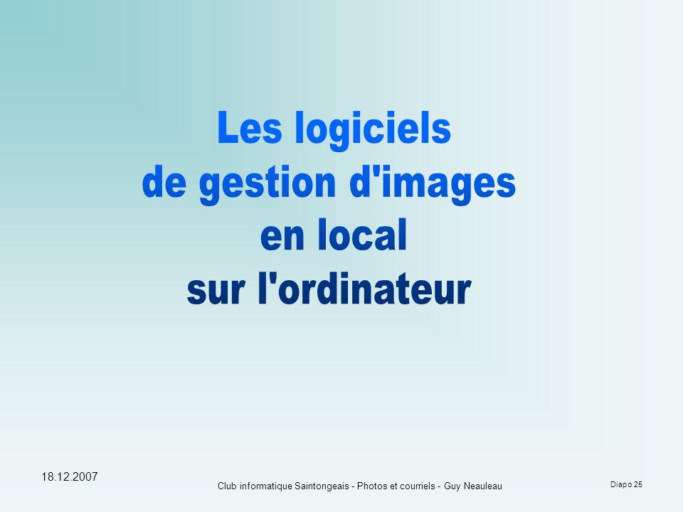 18.12.2007 Club informatique Saintongeais - Photos et courriels - Guy Neauleau Diapo 25