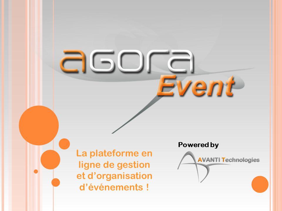 Powered by La plateforme en ligne de gestion et d'organisation d'événements !