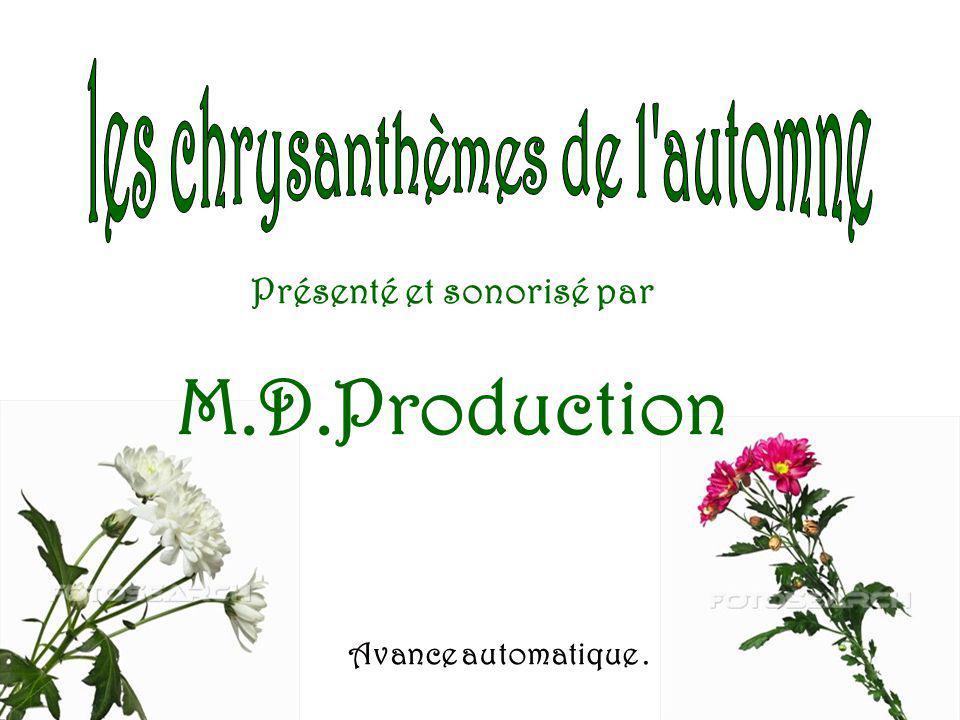 Présenté et sonorisé par M.D.Production Avance automatique.