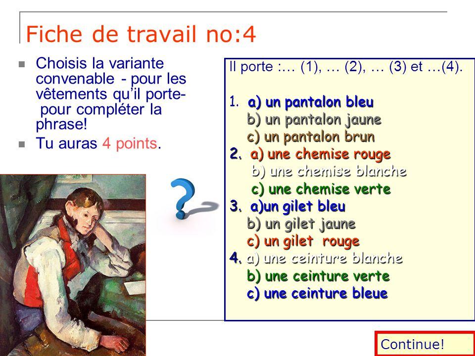 Fiche de travail no:3 Regarde le tableau et décris le jeune homme! Tu dois copier le mot juste de la colonne de droite, pour compléter sa description.