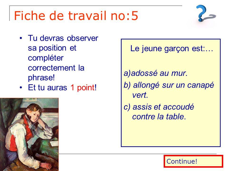 Fiche de travail no:4 Il porte :… (1), … (2), … (3) et …(4). a) un pantalon bleu 1. a) un pantalon bleu b) un pantalon jaune b) un pantalon jaune c) u