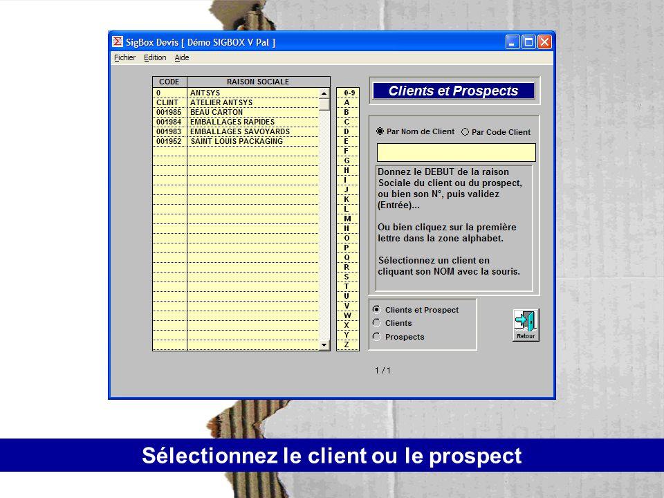Sélectionnez le client ou le prospect