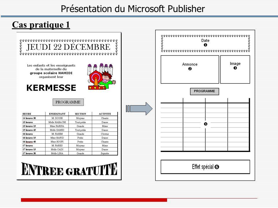 Présentation du Microsoft Publisher Cas pratique 1