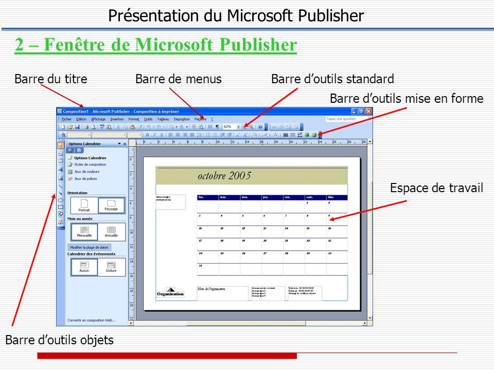 Pointeur Cadre texte Cadre image Cadre tableau Cadre Word Art Objet de la bibliothèque de présentations Formes automatiques Présentation du Microsoft Publisher III – Barre d'outils objets
