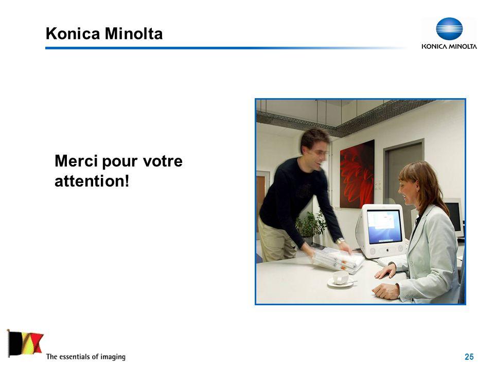 25 Merci pour votre attention! Konica Minolta