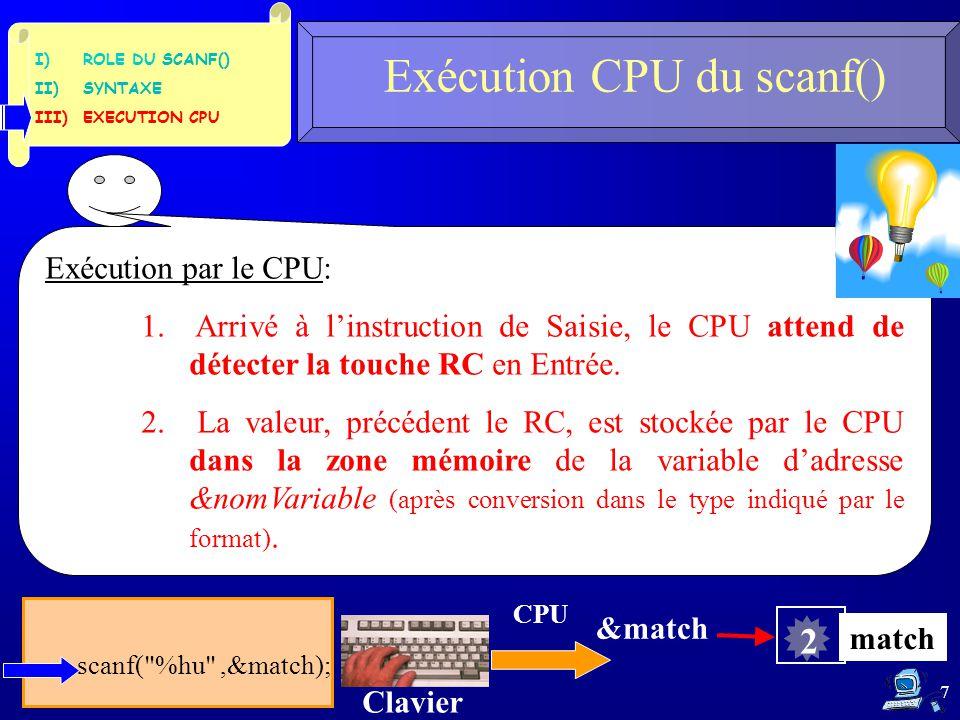 Exécution par le CPU: 1. Arrivé à l'instruction de Saisie, le CPU attend de détecter la touche RC en Entrée. 2. La valeur, précédent le RC, est stocké