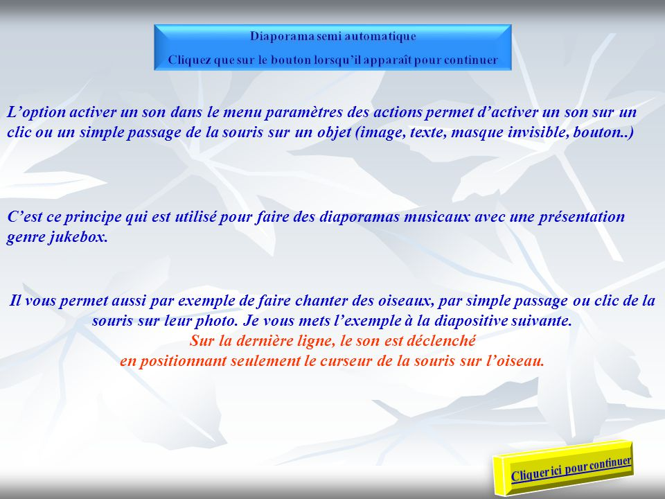 Par JJ Pellé le 30/12/2012, remis à jour le 09/05/2014 Ce diaporama fait suite aux deux diaporamas : « les paramètres des actions » et « le texte en action »