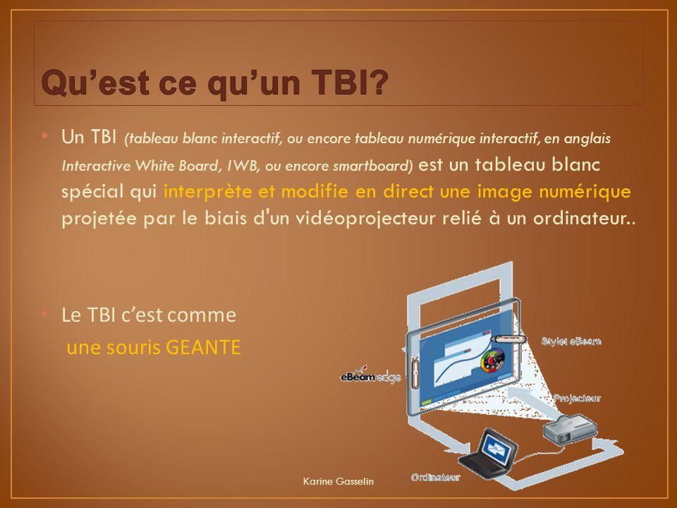 Un TBI (tableau blanc interactif, ou encore tableau numérique interactif, en anglais Interactive White Board, IWB, ou encore smartboard) est un tablea