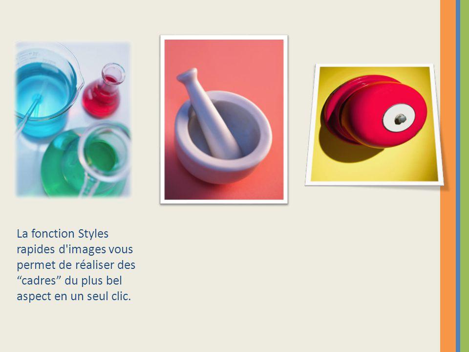 """La fonction Styles rapides d'images vous permet de réaliser des """"cadres"""" du plus bel aspect en un seul clic."""