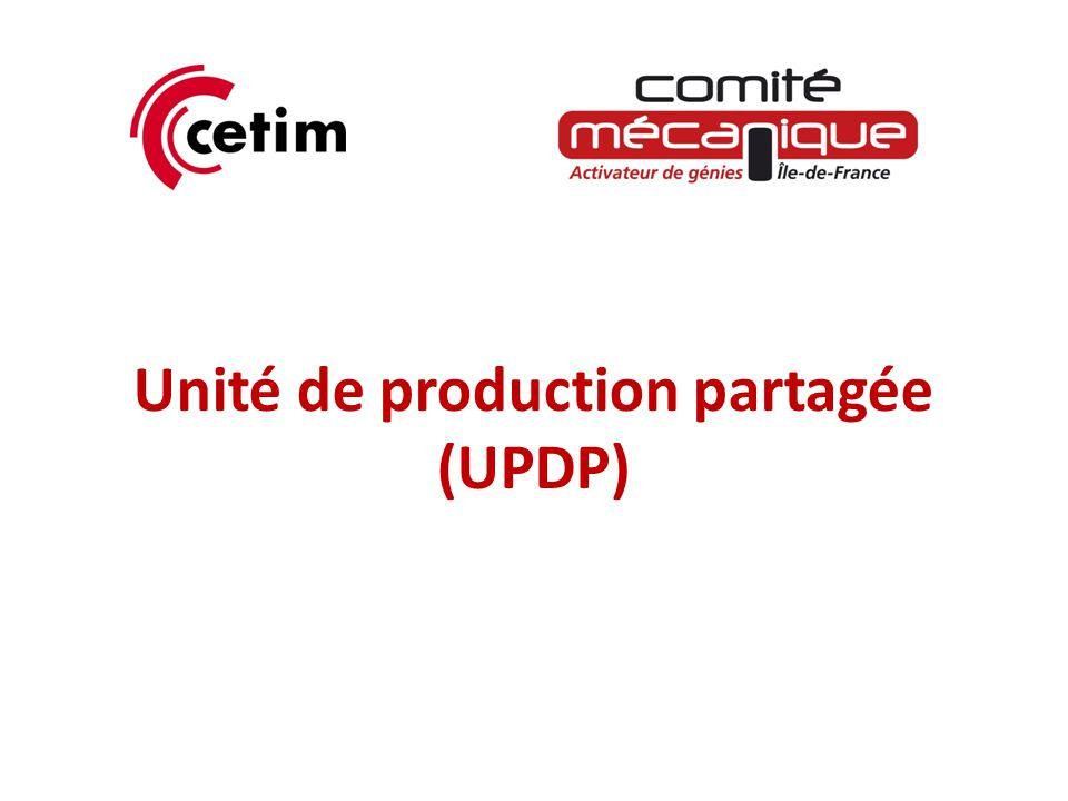 Objectif d'une UPDP .