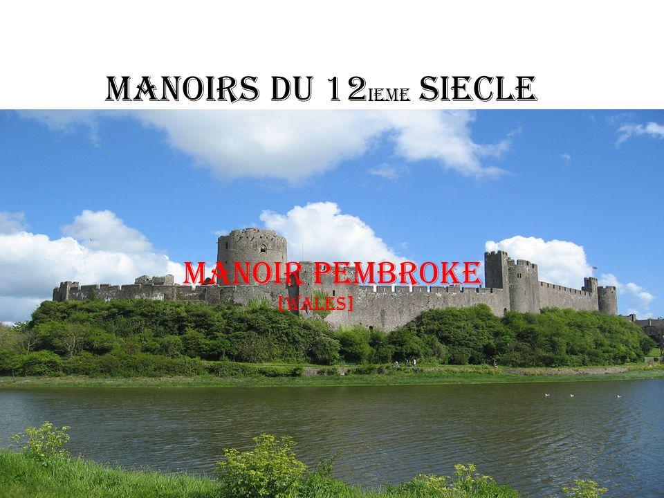 Manoirs du 12 ieme siecle Manoir Pembroke [Wales]