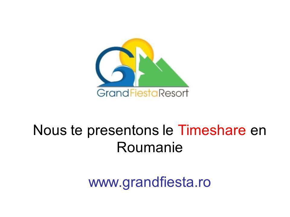 Nous te presentons le Timeshare en Roumanie www.grandfiesta.ro