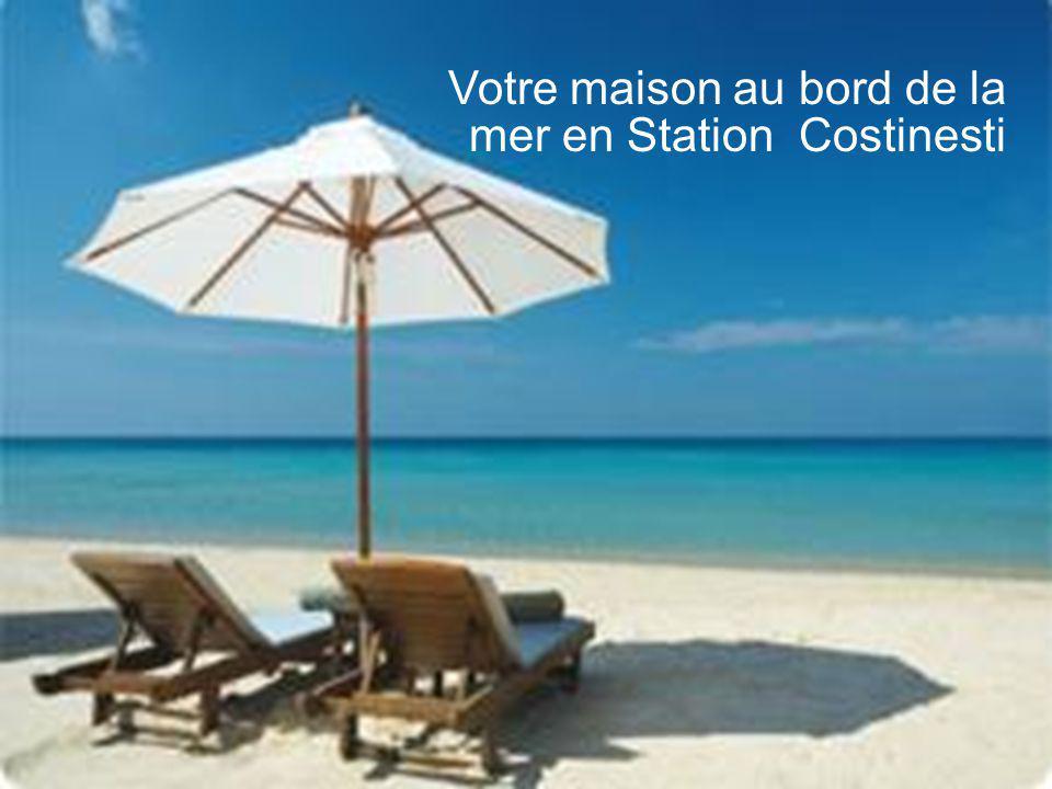Votre maison au bord de la mer en Station Costinesti