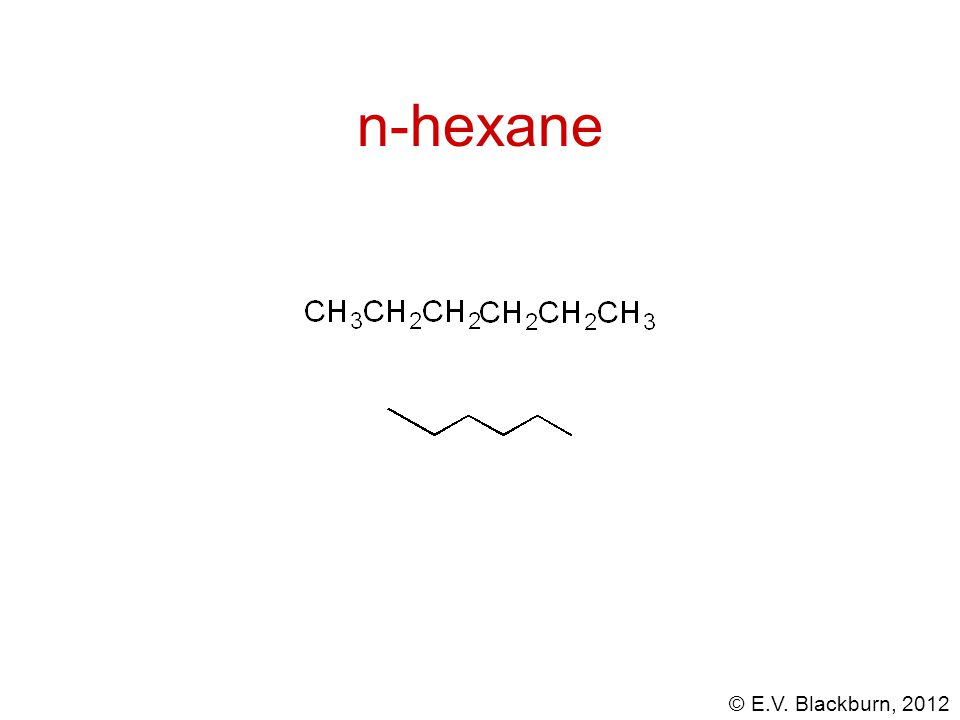© E.V. Blackburn, 2012 n-hexane