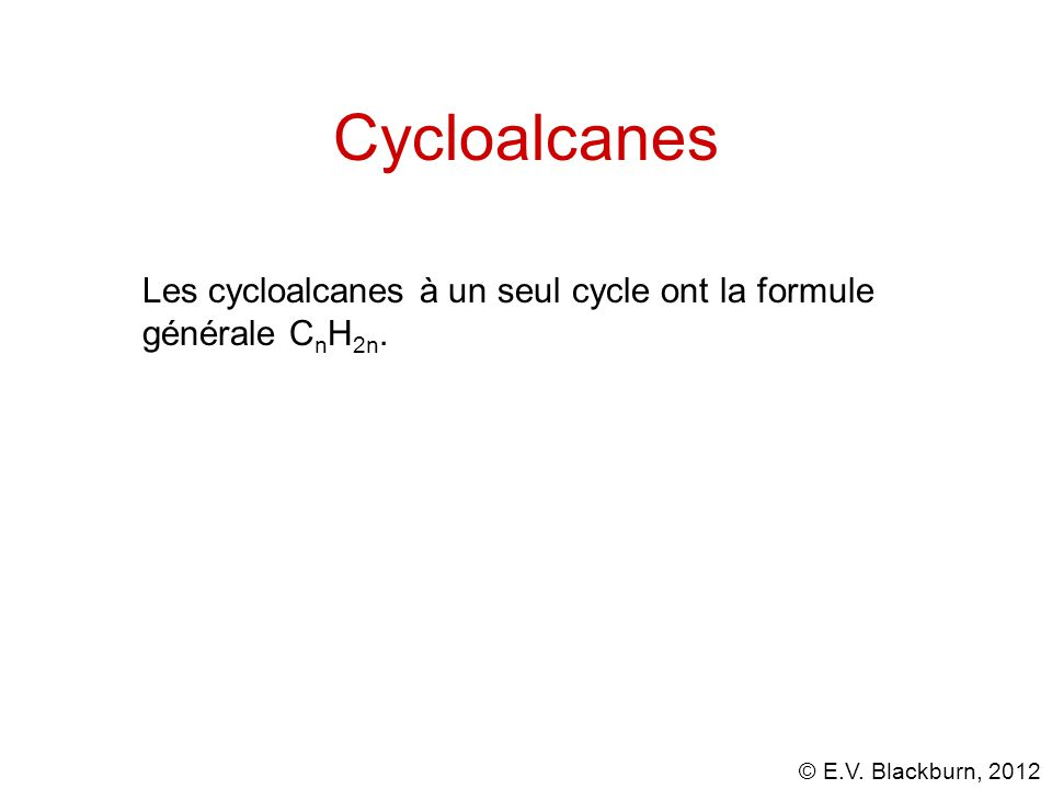 © E.V. Blackburn, 2012 Cyclopropane
