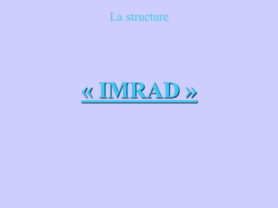 La structure « IMRAD »
