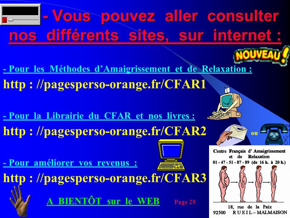 - Vous pouvez aller consulter nos différents sites, sur internet : - Vous pouvez aller consulter nos différents sites, sur internet : - Pour les Métho