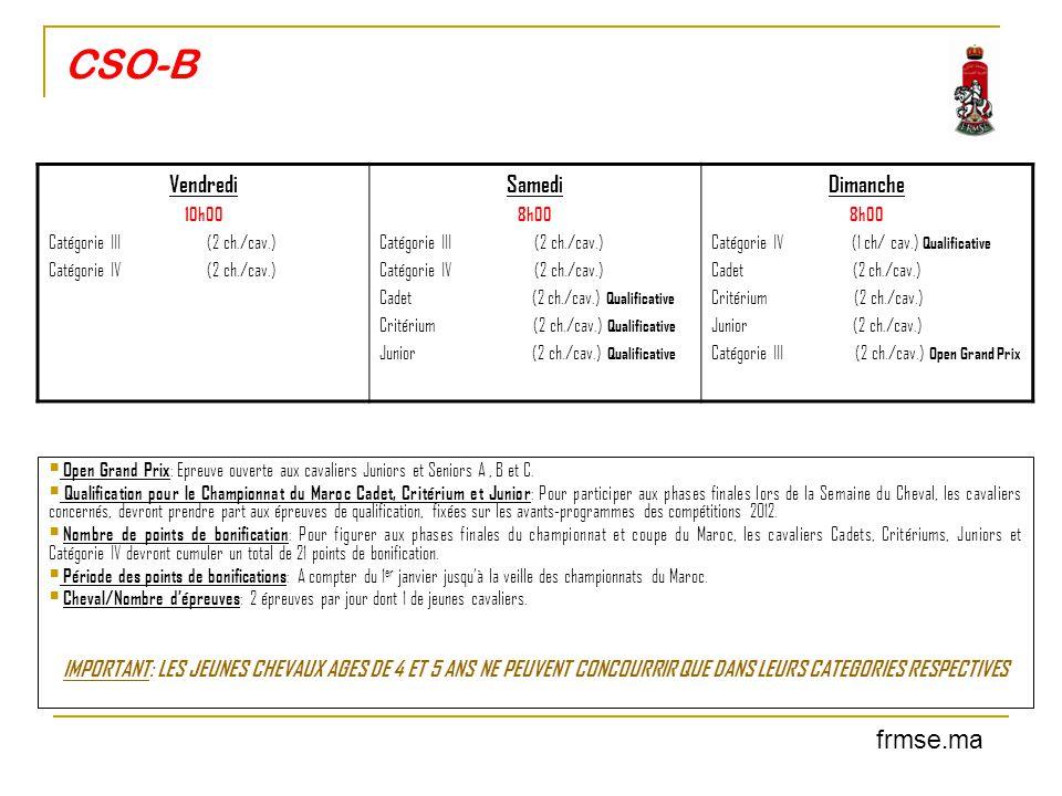 CSO-B  Open Grand Prix : Epreuve ouverte aux cavaliers Juniors et Seniors A, B et C.  Qualification pour le Championnat du Maroc Cadet, Critérium et