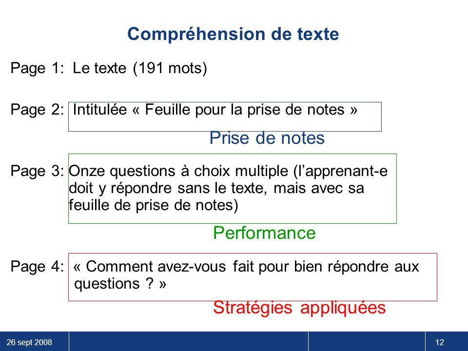 26 sept 2008 12 Compréhension de texte Page 1: Le texte (191 mots) Page 2: Intitulée « Feuille pour la prise de notes » Page 3: Onze questions à choix