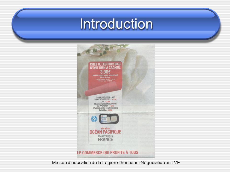 Introduction Maison d'éducation de la Légion d'honneur - Négociation en LVE