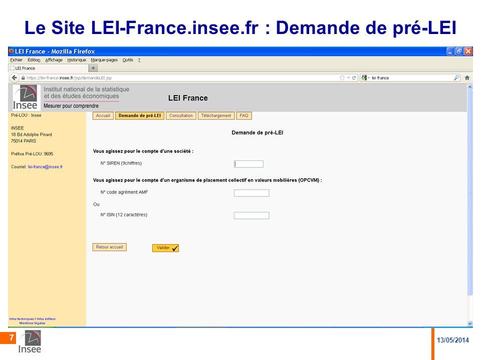 13/05/2014 7 Le Site LEI-France.insee.fr : Demande de pré-LEI