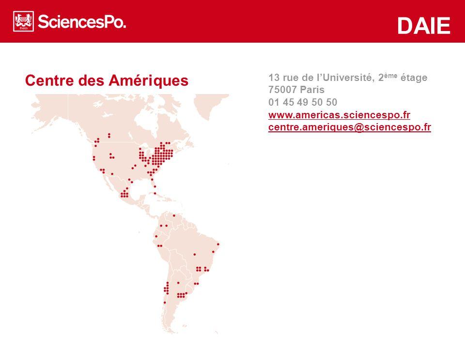 Centre des Amériques www.asiapacific.sciences-po.fr/en www.mea.sciences-po.fr/en DAIE Horaires d'ouverture Mardi, mercredi, vendredi 9h30-12h30 Jeudi 9h30-12h30, 14h-17h 13 rue de l'Université, 2 ème étage 75007 Paris 01 45 49 50 50 www.americas.sciences-po.fr centre.ameriques@sciencespo.fr Sandrine Lacorne Responsable administrative sandrine.lacorne@sciencespo.fr