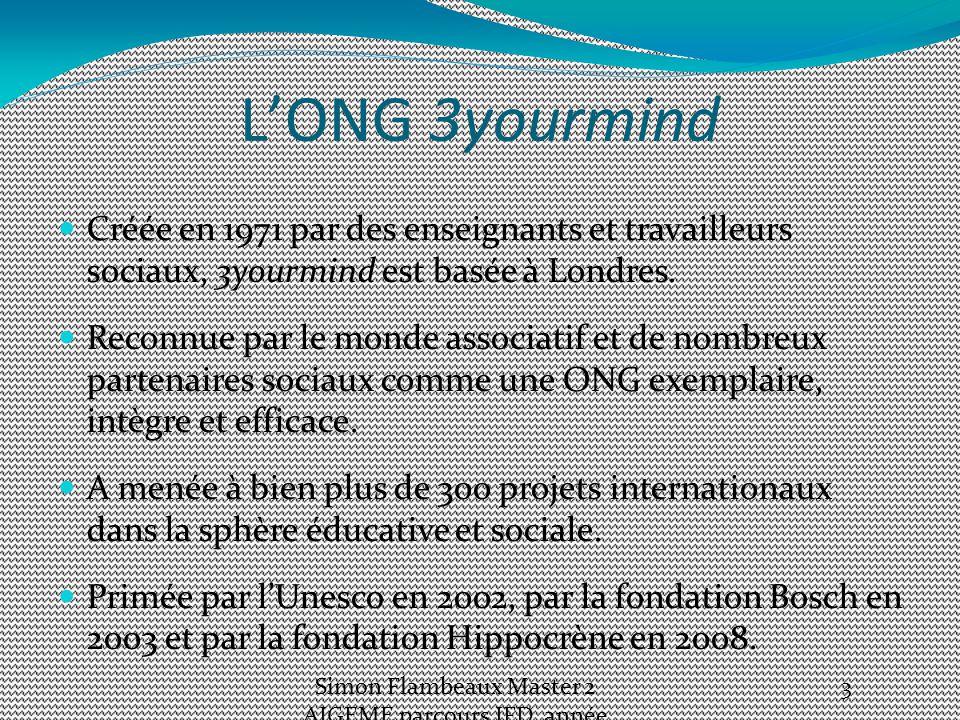 L'ONG 3yourmind Créée en 1971 par des enseignants et travailleurs sociaux, 3yourmind est basée à Londres.